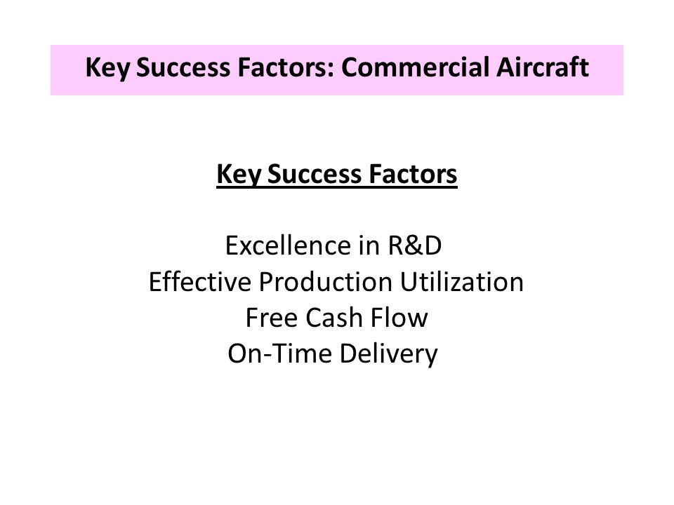 Key Success Factors: Commercial Aircraft
