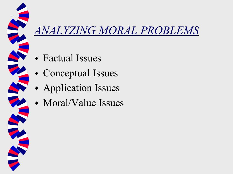 ANALYZING MORAL PROBLEMS