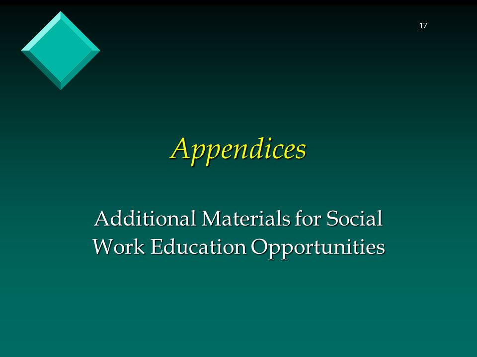 Additional Materials for Social Work Education Opportunities