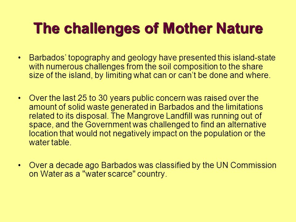 The challenges of Mother Nature