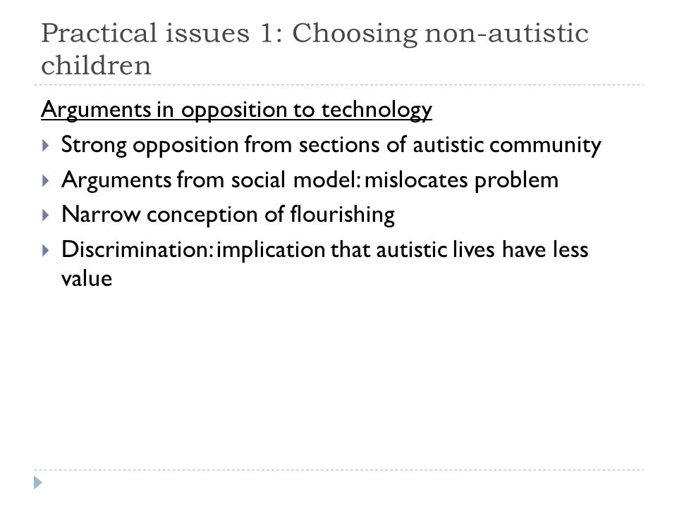 Practical issues 1: Choosing non-autistic children