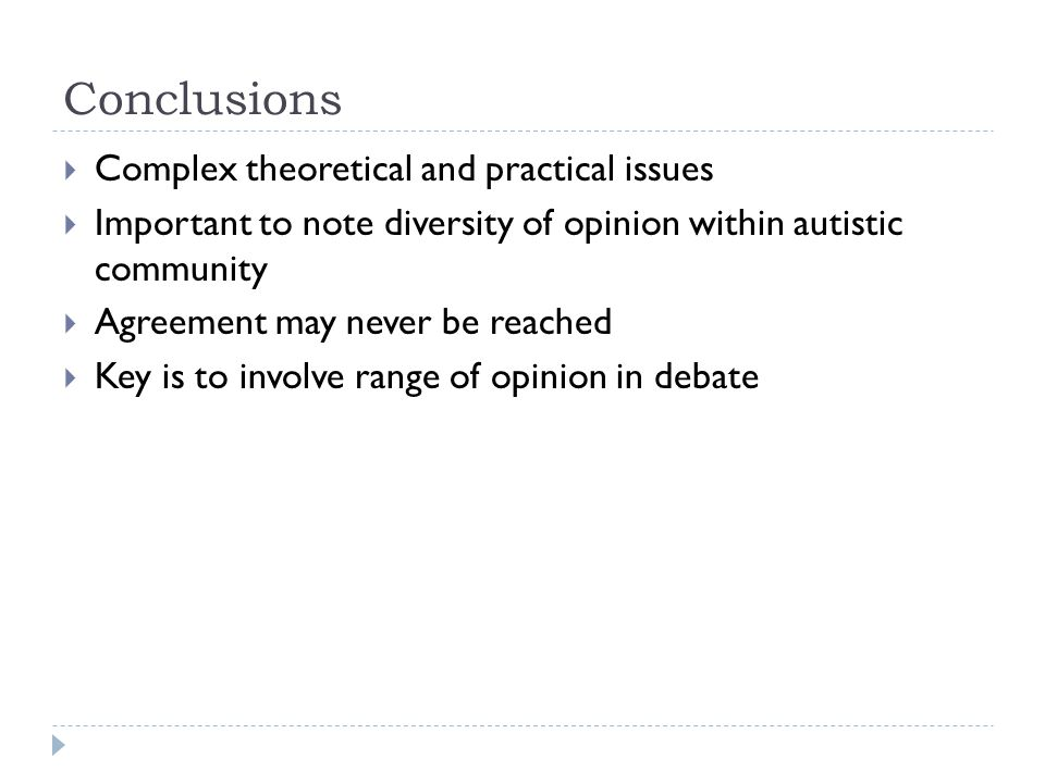Conclusions Complex theoretical and practical issues