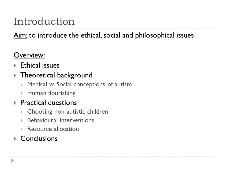 Introduction Aim: to introduce the ethical, social and philosophical issues. Overview: Ethical issues.