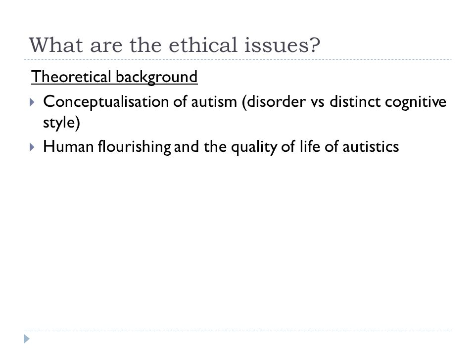 What are the ethical issues
