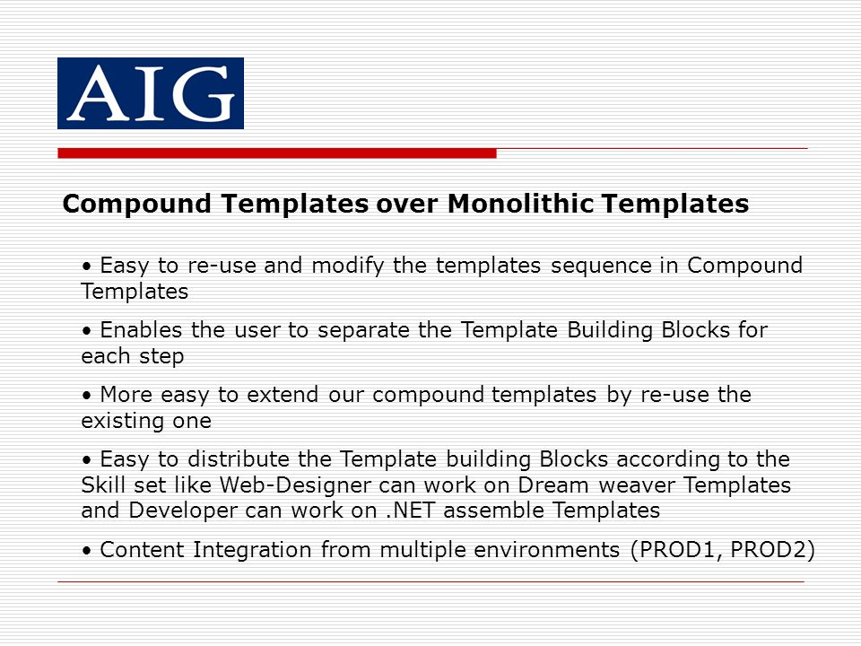 Compound Templates over Monolithic Templates