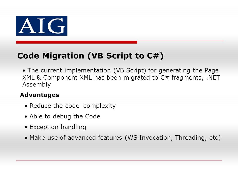 Code Migration (VB Script to C#)
