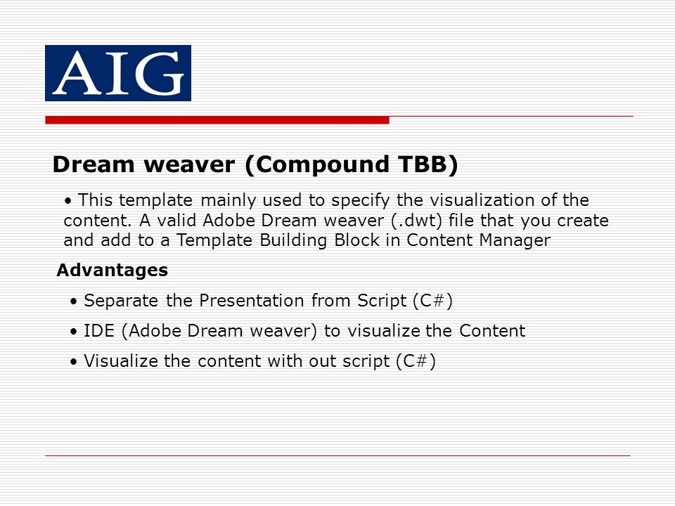 Dream weaver (Compound TBB)