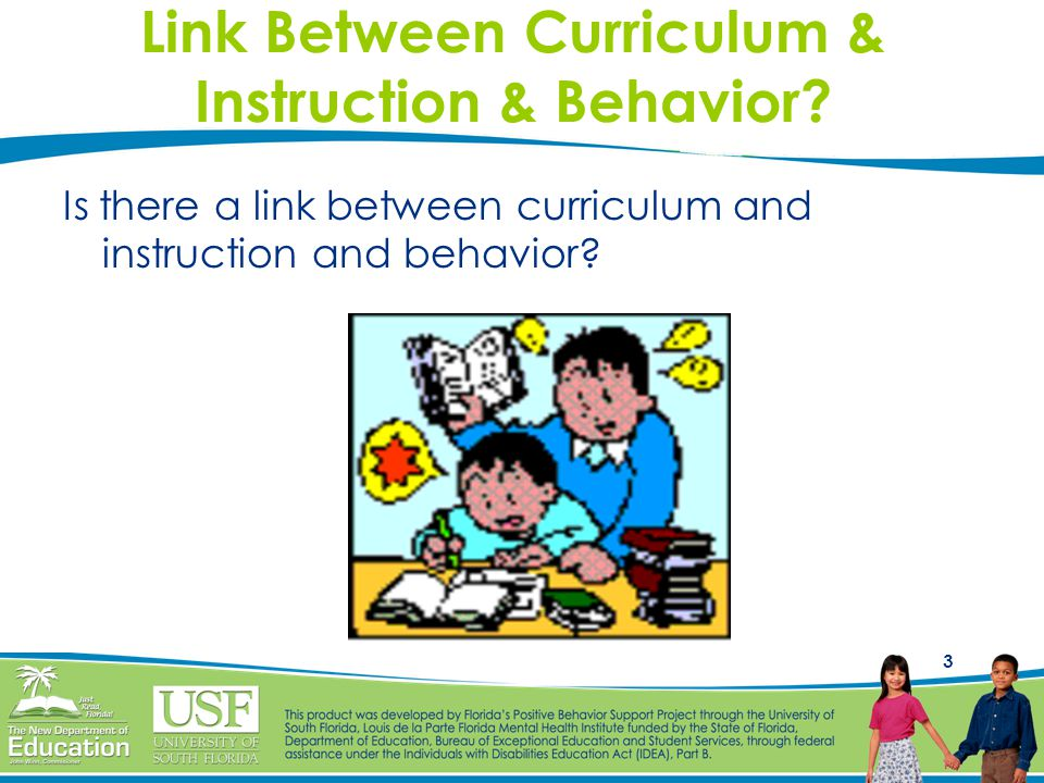 Link Between Curriculum & Instruction & Behavior