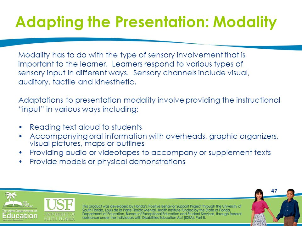 Adapting the Presentation: Modality