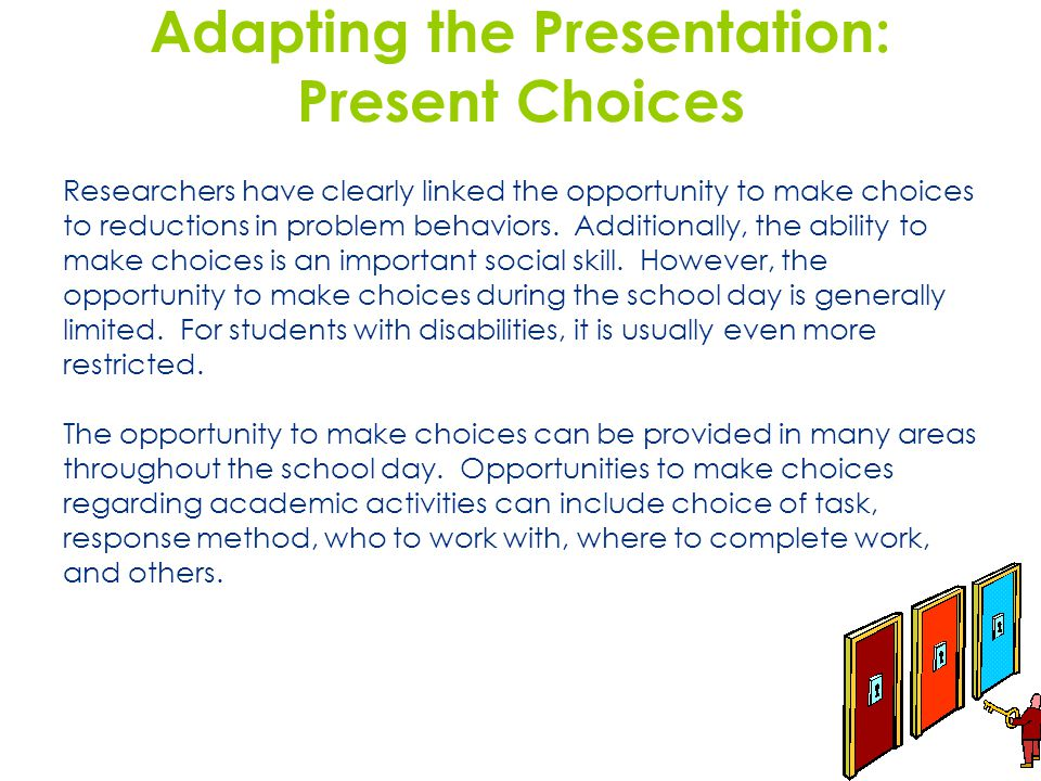 Adapting the Presentation: Present Choices