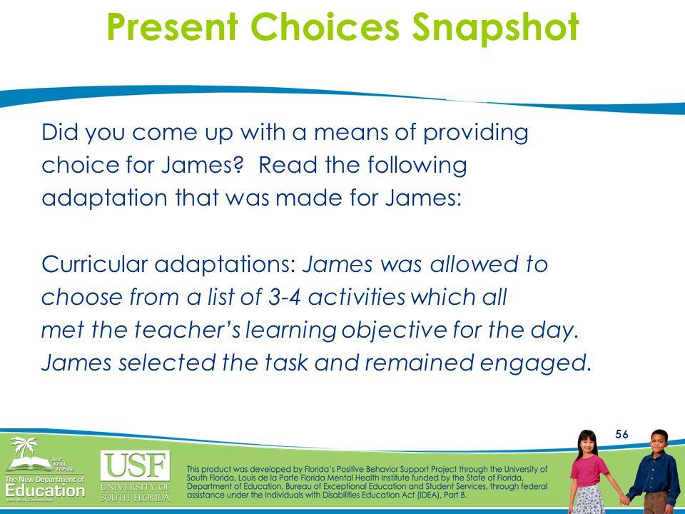 Present Choices Snapshot