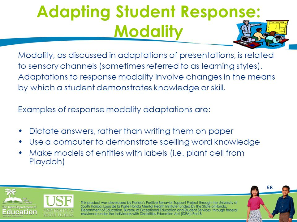 Adapting Student Response: Modality
