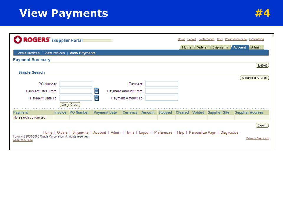 View Payments #4 From the 'View Payments screen: Search for payments