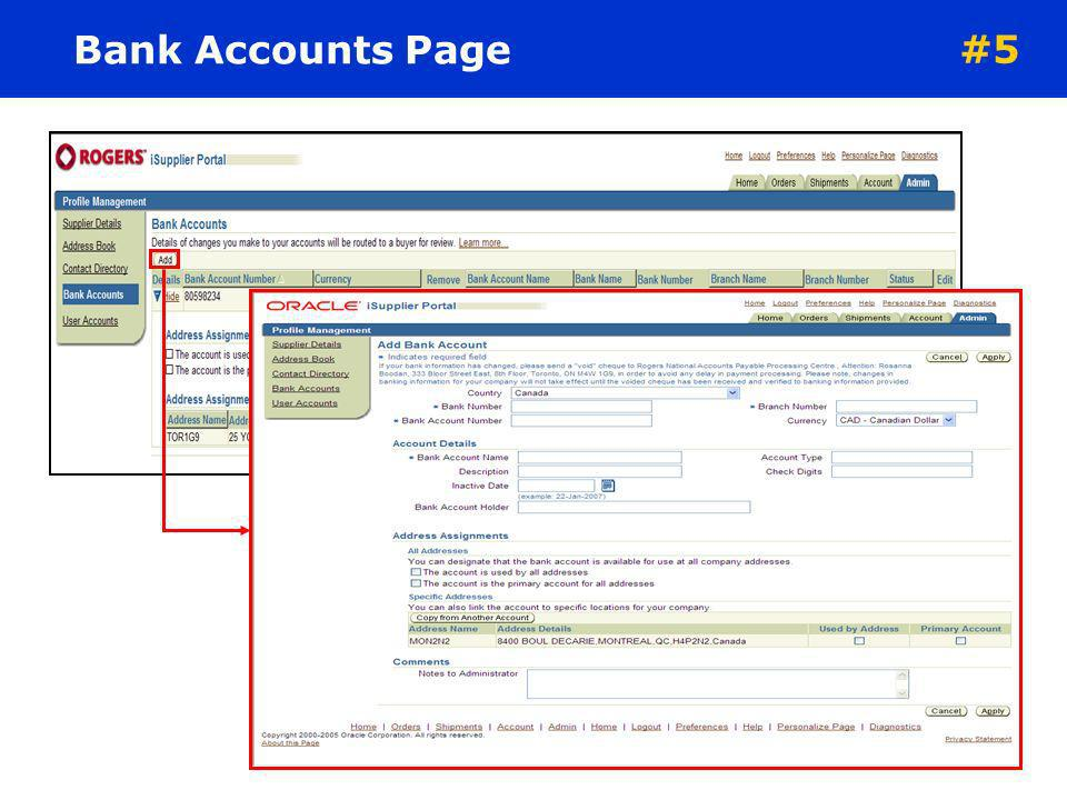 Bank Accounts Page #5. The Bank Accounts page displays information on any bank accounts already defined for the Supplier: