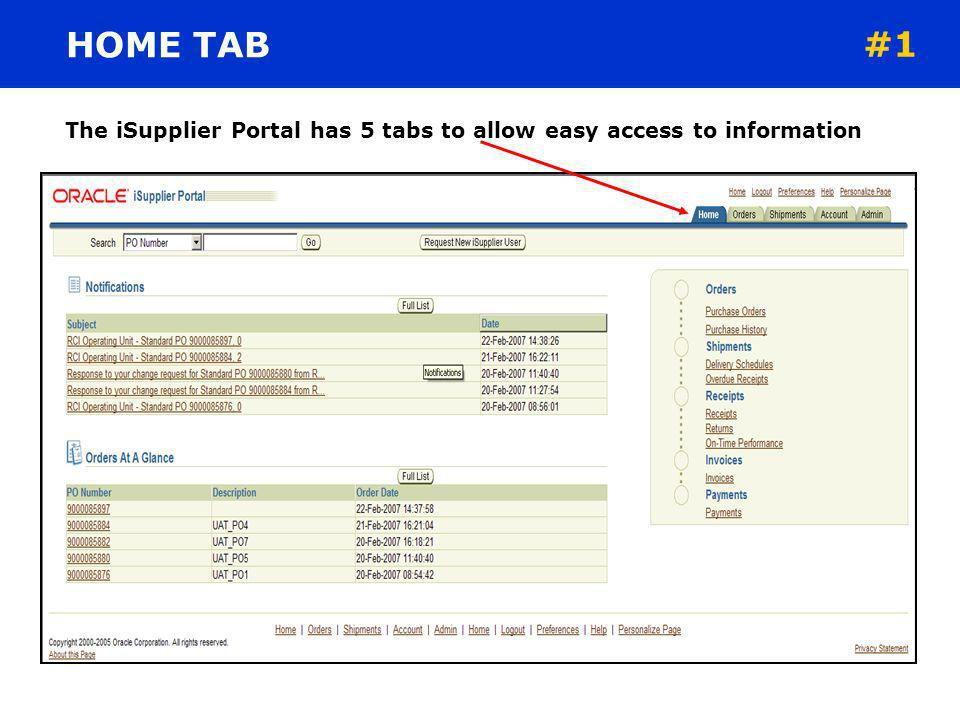HOME TAB #1. The iSupplier Portal has 5 tabs to allow easy access to information.