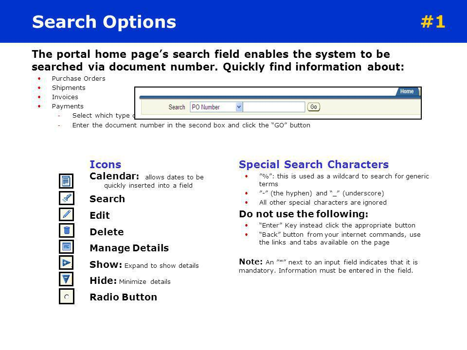 Search Options #1. The portal home page's search field enables the system to be searched via document number. Quickly find information about: