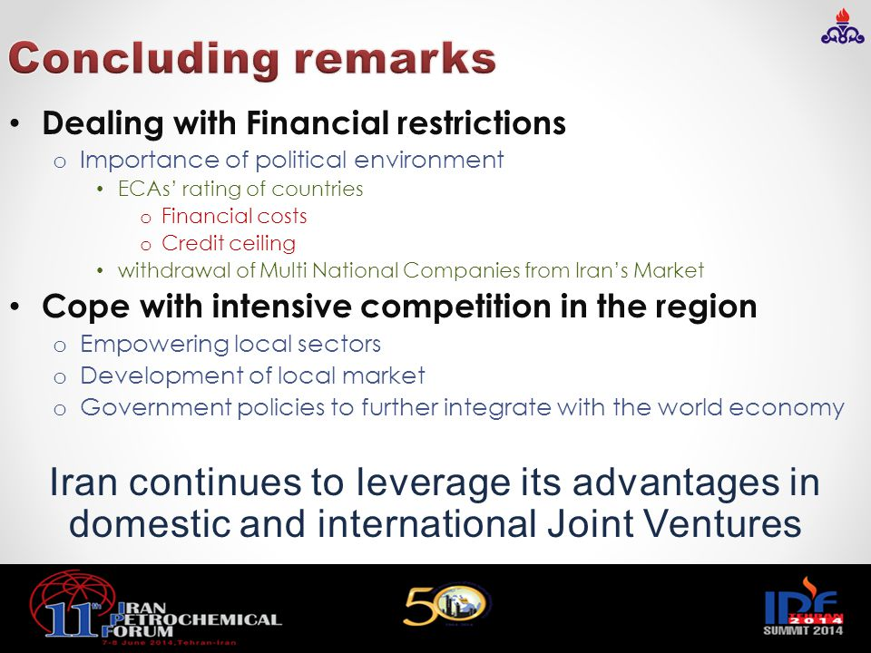 Concluding remarks Dealing with Financial restrictions. Importance of political environment. ECAs' rating of countries.