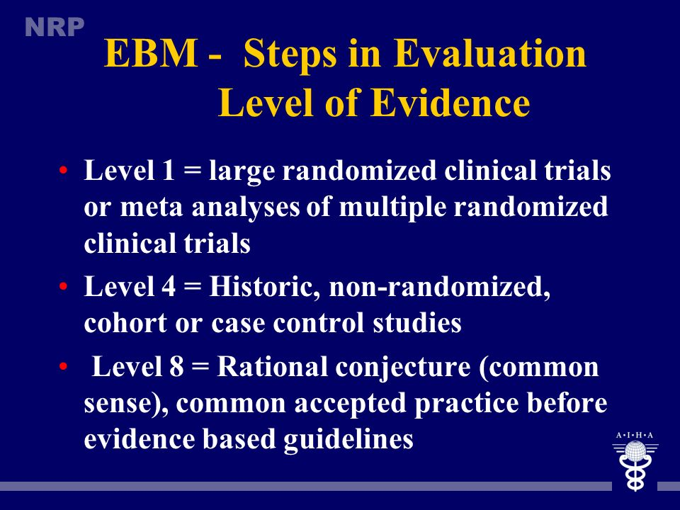 EBM - Steps in Evaluation Level of Evidence