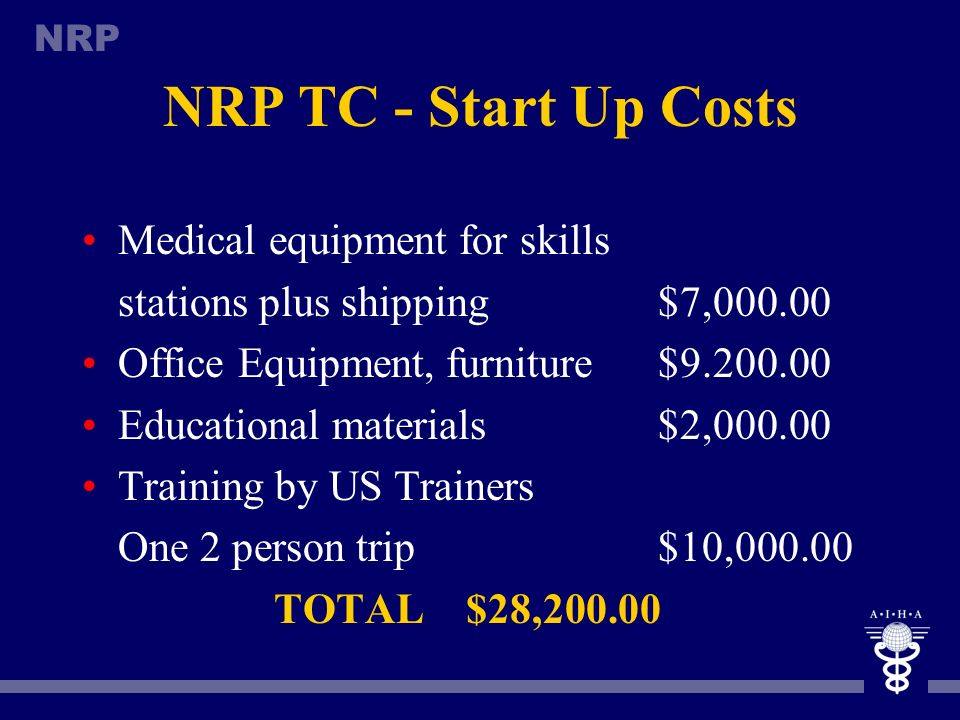 NRP TC - Start Up Costs Medical equipment for skills