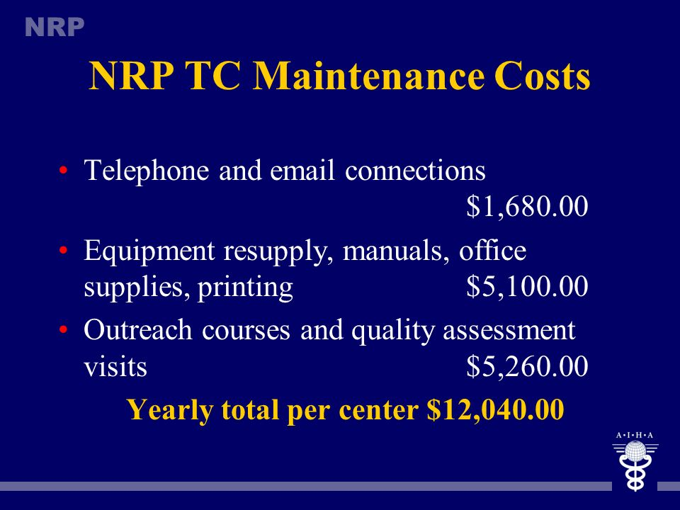 NRP TC Maintenance Costs