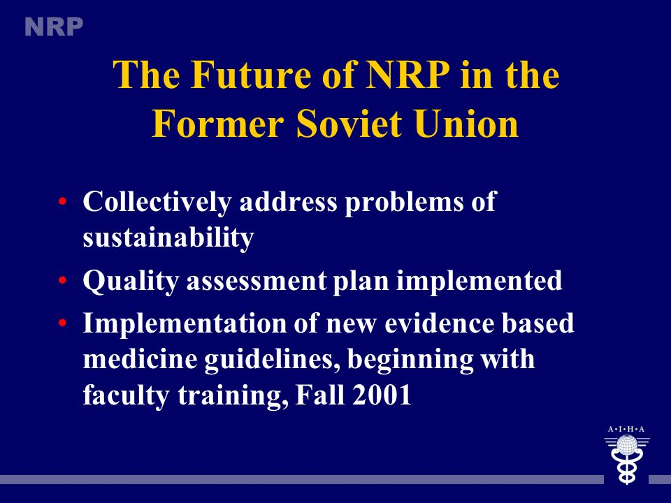 The Future of NRP in the Former Soviet Union