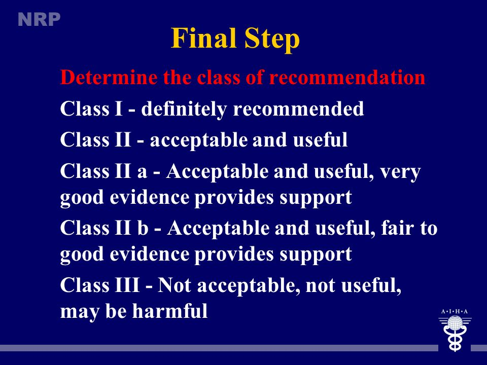 Final Step Determine the class of recommendation