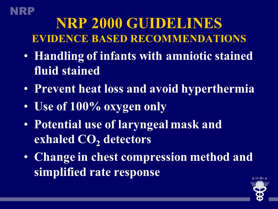 NRP 2000 GUIDELINES EVIDENCE BASED RECOMMENDATIONS