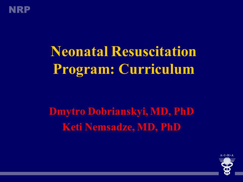 Neonatal Resuscitation Program: Curriculum