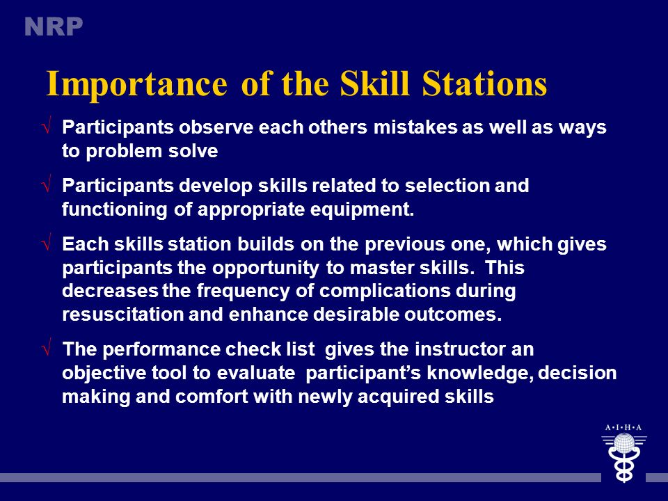 Importance of the Skill Stations