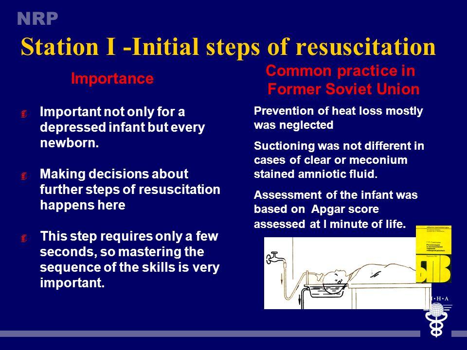 Station I -Initial steps of resuscitation
