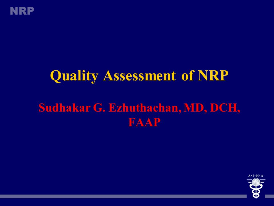 Quality Assessment of NRP