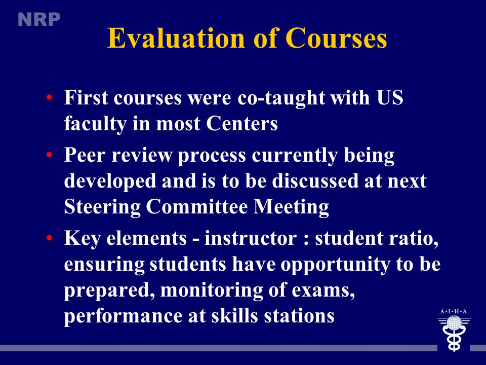 Evaluation of Courses First courses were co-taught with US faculty in most Centers.
