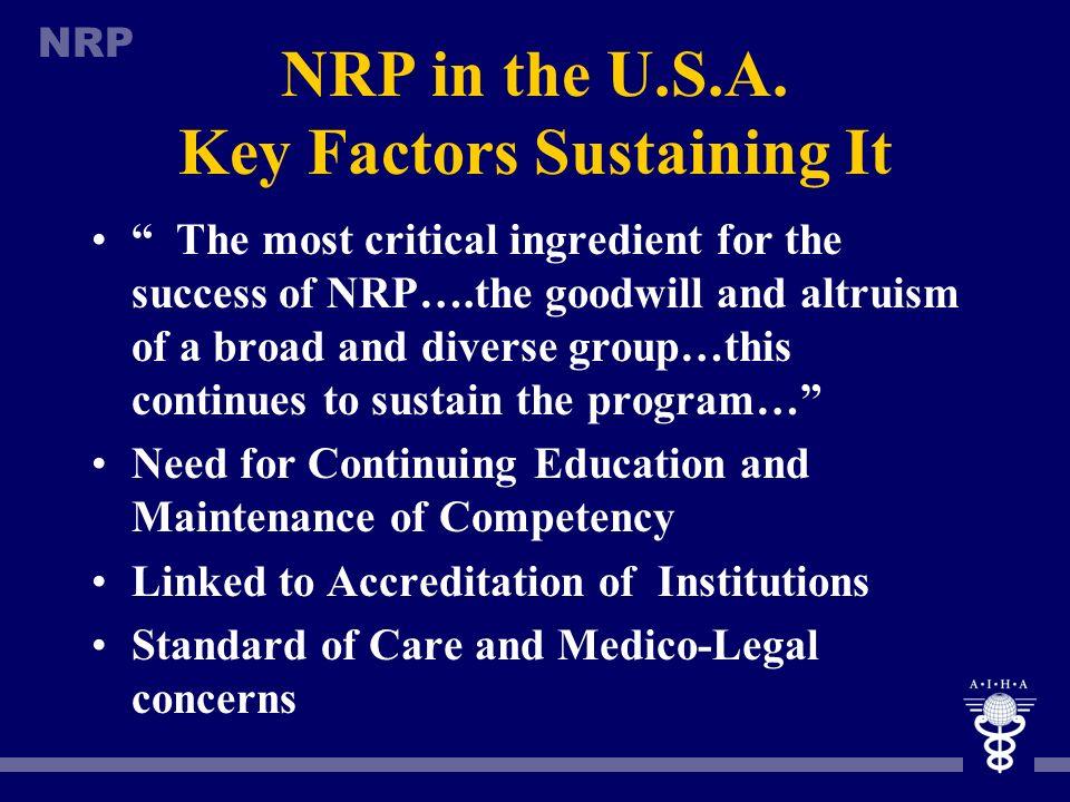 NRP in the U.S.A. Key Factors Sustaining It