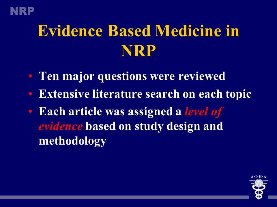Evidence Based Medicine in NRP