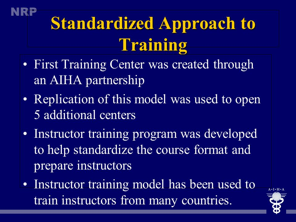 Standardized Approach to Training