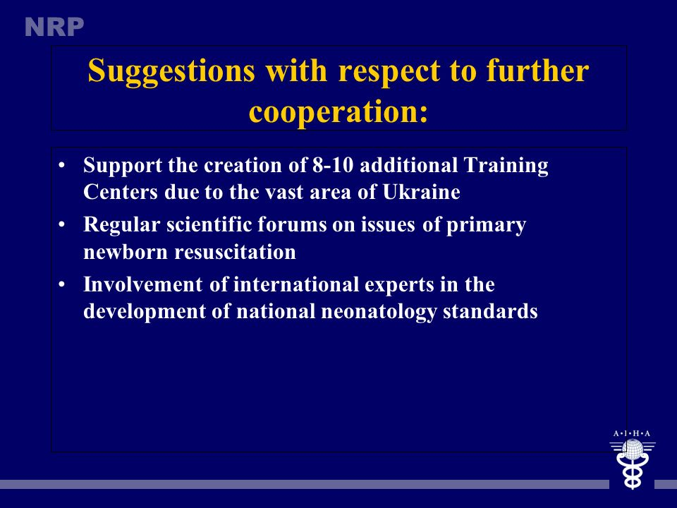 Suggestions with respect to further cooperation: