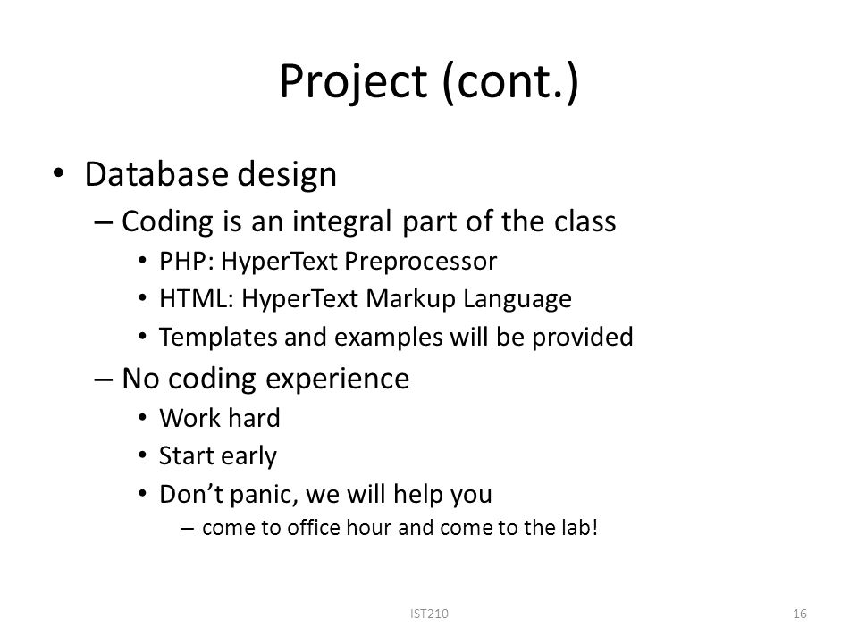 Project (cont.) Database design