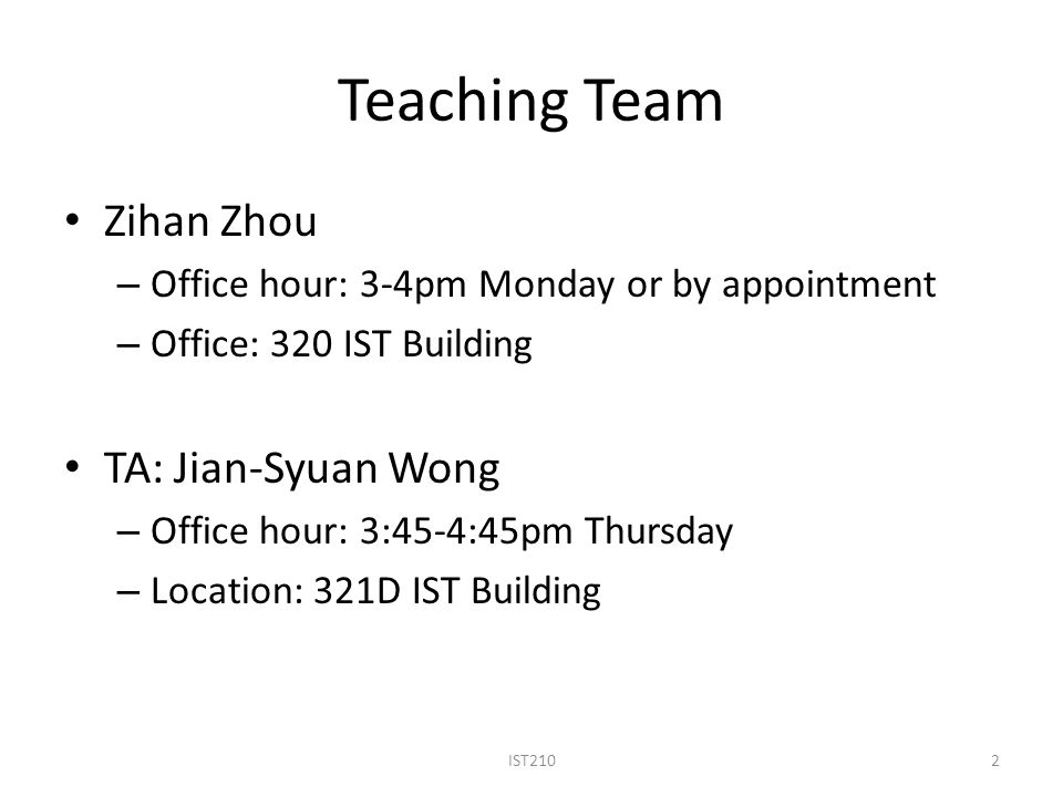 Teaching Team Zihan Zhou TA: Jian-Syuan Wong