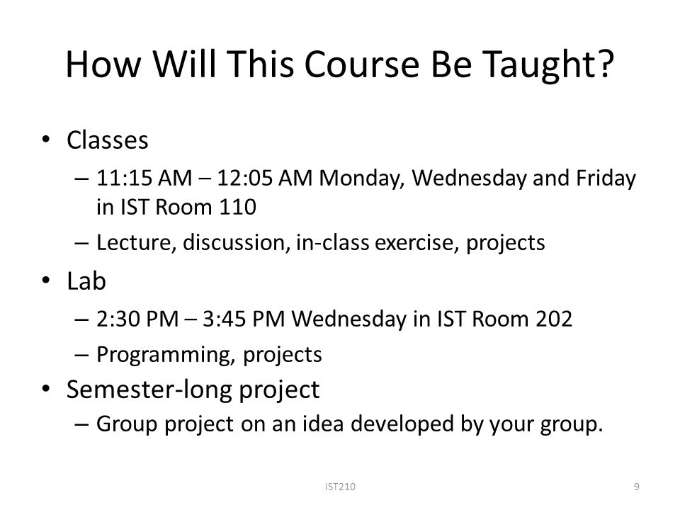 How Will This Course Be Taught