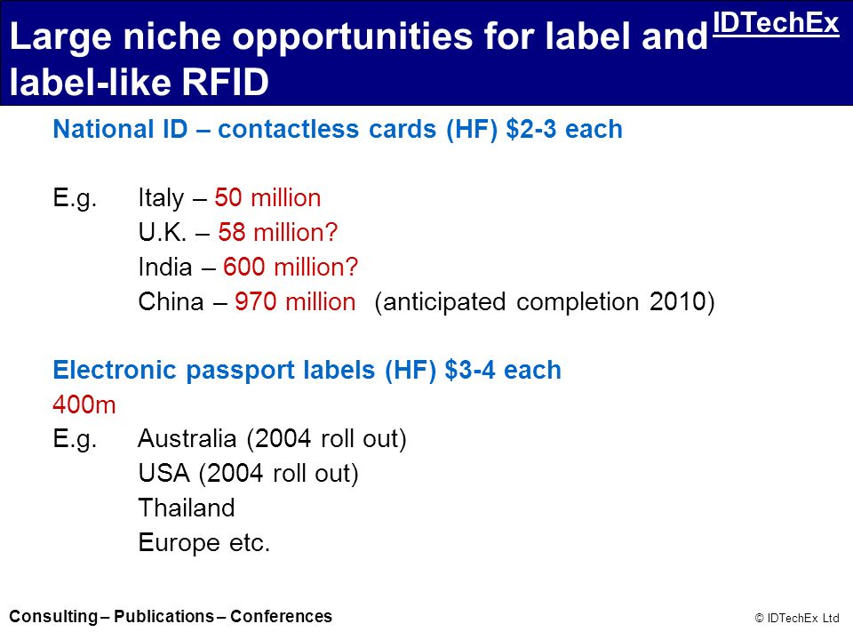 Large niche opportunities for label and label-like RFID