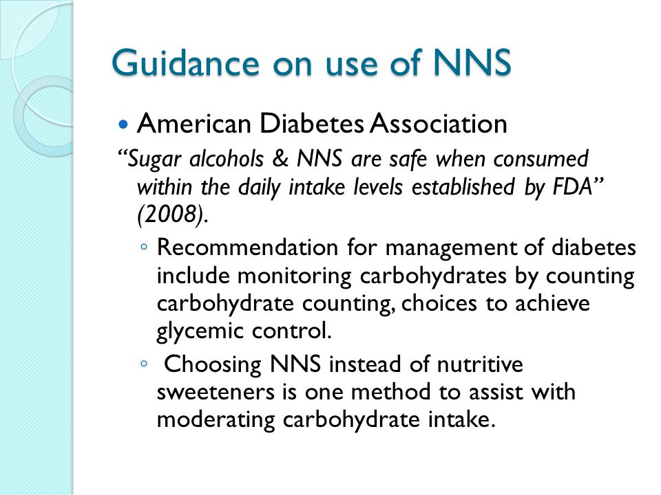 Guidance on use of NNS American Diabetes Association