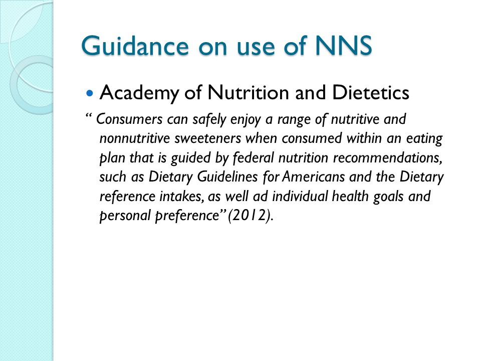 Guidance on use of NNS Academy of Nutrition and Dietetics