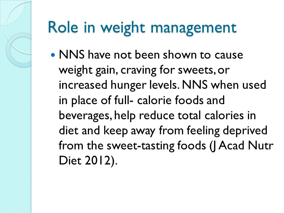 Role in weight management
