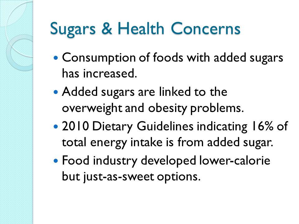 Sugars & Health Concerns