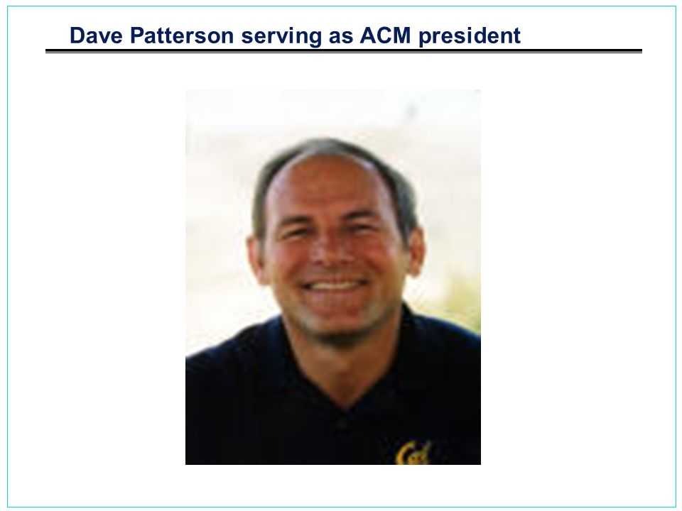 Dave Patterson serving as ACM president