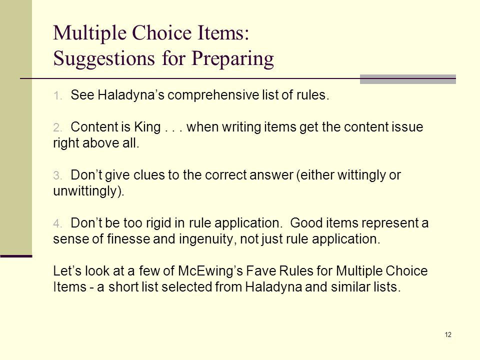 Multiple Choice Items: Suggestions for Preparing