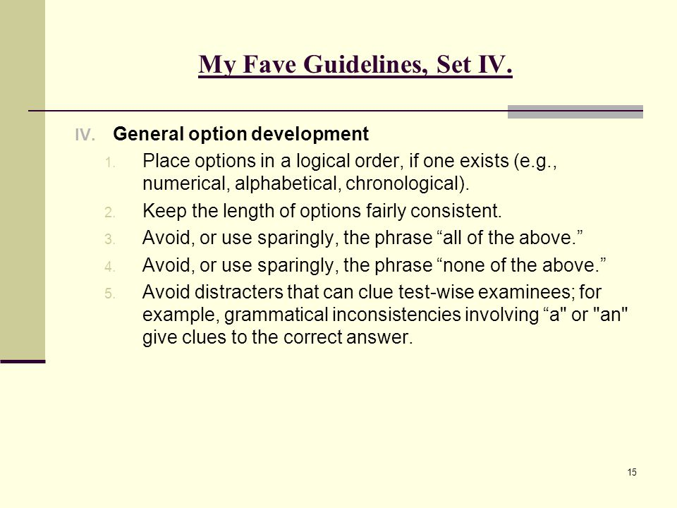 My Fave Guidelines, Set IV.