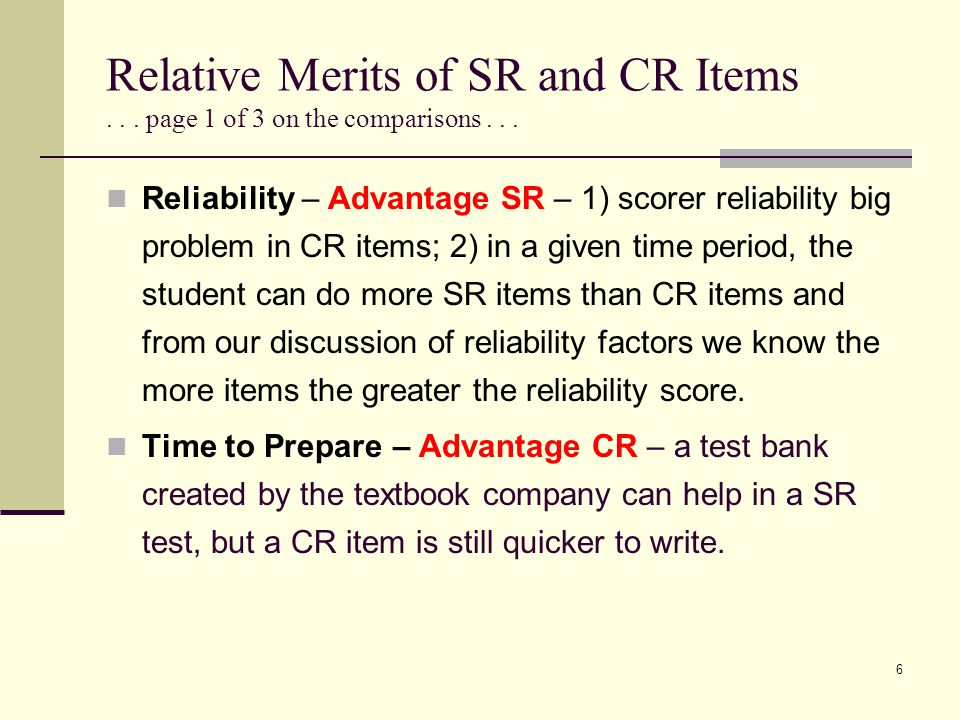 Relative Merits of SR and CR Items . . . page 1 of 3 on the comparisons . . .