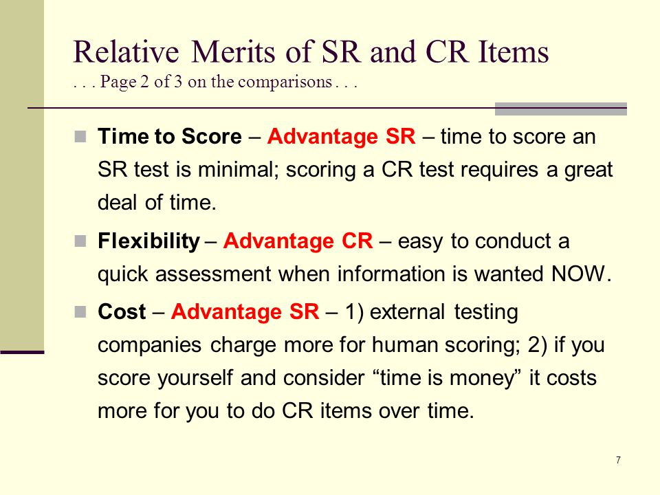 Relative Merits of SR and CR Items . . . Page 2 of 3 on the comparisons . . .