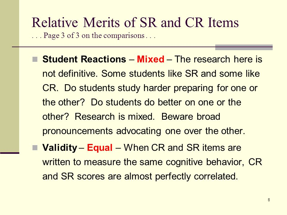 Relative Merits of SR and CR Items . . . Page 3 of 3 on the comparisons . . .
